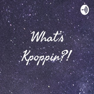 What's Kpoppin?