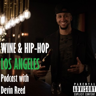 Wine & Hip Hop Los Angeles