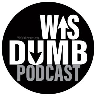 WisDumb Podcast