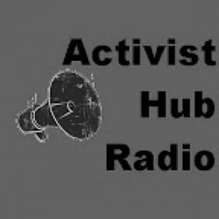 Activist Hub Radio