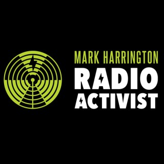 Activist Radio: The Mark Harrington Show