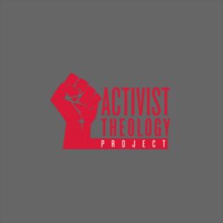 Activist Theology Diaries