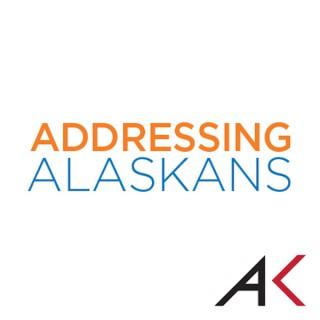 Addressing Alaskans – Alaska Public Media