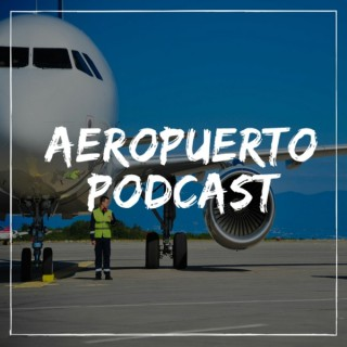 Aeropuerto Podcast