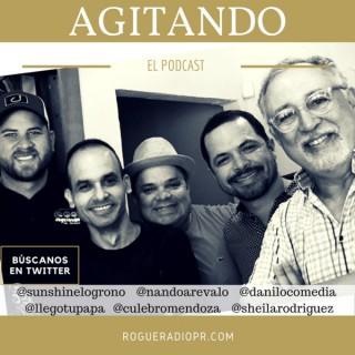 Agitando Rogue Radio's Podcast