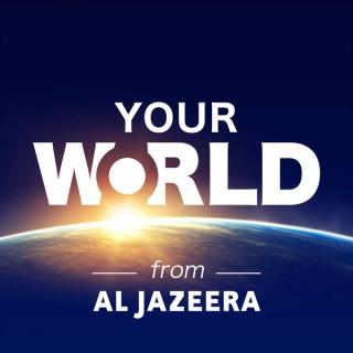 Al Jazeera - Your World