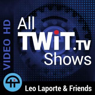 All TWiT.tv Shows (Video HD)