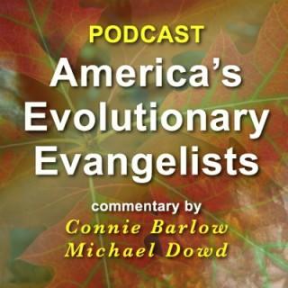 America's Evolutionary Evangelists
