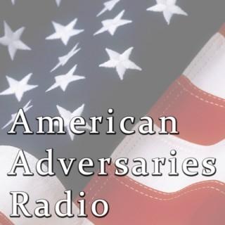 American Adversaries Radio