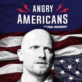 Angry Americans with Paul Rieckhoff