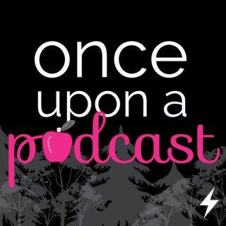 Once Upon a Podcast: a Once Upon a Time Podcast