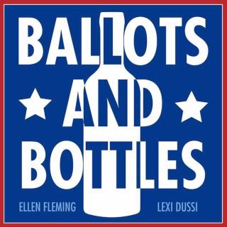 Ballots and Bottles
