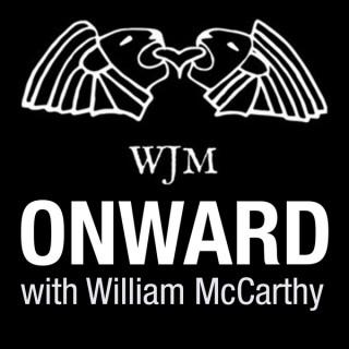 Onward with William McCarthy