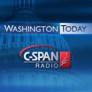 C-SPAN Radio - Washington Today