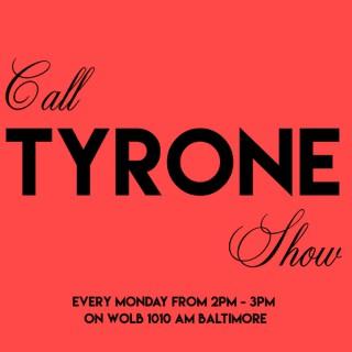 Call Tyrone Show