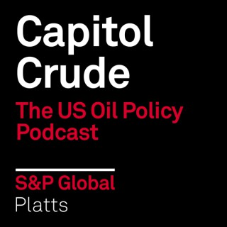 Capitol Crude: The US Oil Policy Podcast