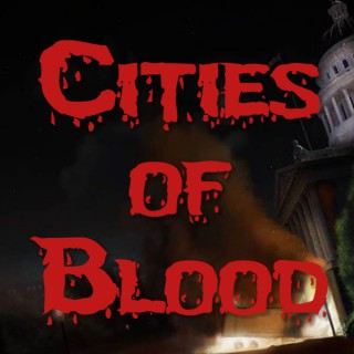 Cities of Blood