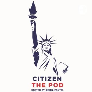 Citizen the Pod