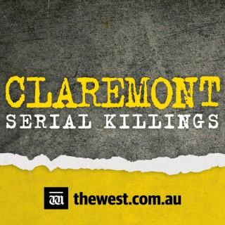 CLAREMONT: The Claremont Serial Killings