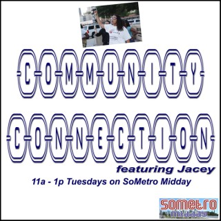 Community Connection Radio Show ft Jacey