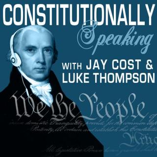 Constitutionally Speaking