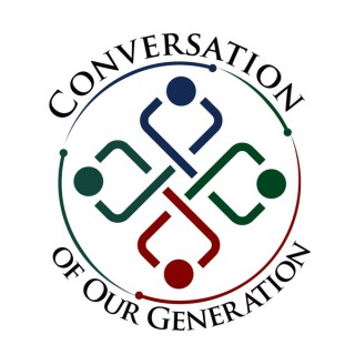 Conversation of Our Generation » Podcast