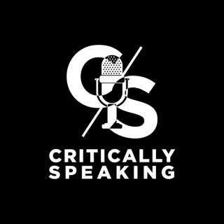 Critically Speaking