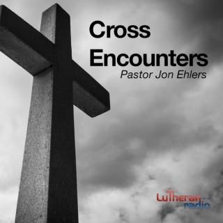 Cross Encounters