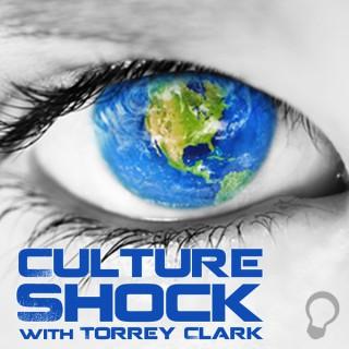 Culture Shock with Torrey Clark