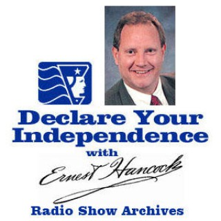 Declare Your Independence with Ernest Hancock - Radio