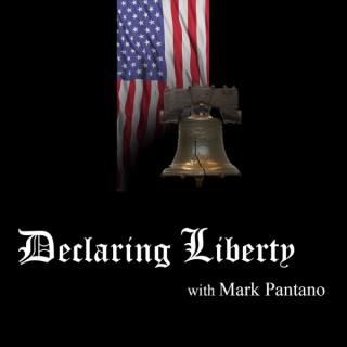 Declaring Liberty with Mark Pantano
