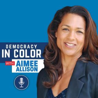 Democracy in Color