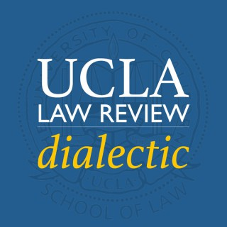 Dialectic from the UCLA Law Review
