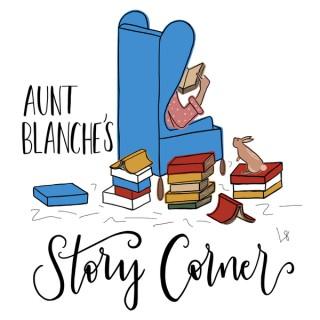 Aunt Blanche's Story Corner