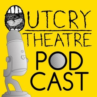 Outcry Theatre Podcast