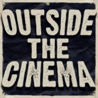 Outside the Cinema