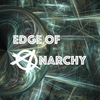 Edge of Anarchy