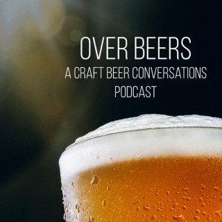 Over Beers