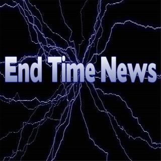 End Time News