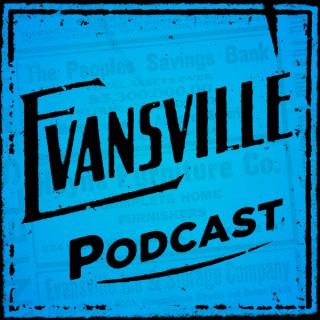 Evansville Podcast