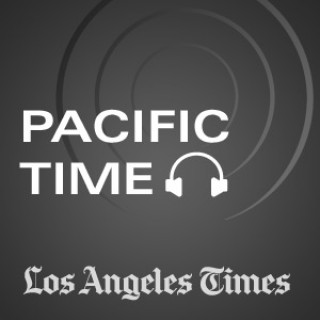Pacific Time - Los Angeles Times