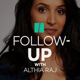 Follow-Up With Althia Raj