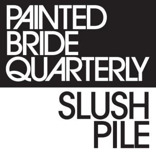 Painted Bride Quarterly's Slush Pile