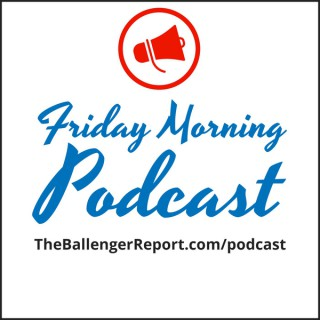 Friday Morning Podcast