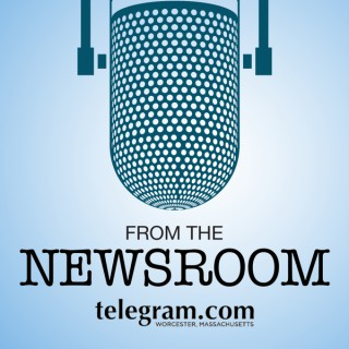 From The Newsroom: The Worcester Telegram