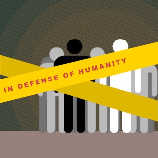 In Defence of Humanity