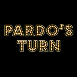 PARDO'S TURN