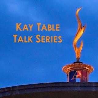 Kay Spiritual Life Center Table Talks