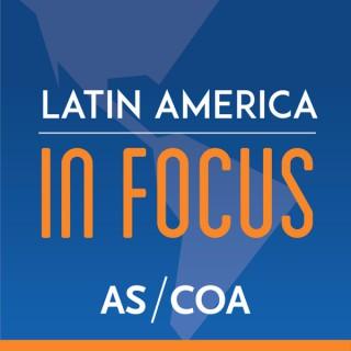 Latin America in Focus