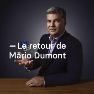 Le retour de Mario Dumont